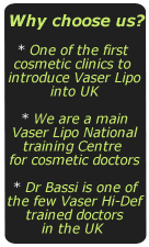Vaser Lipo why choose us ?